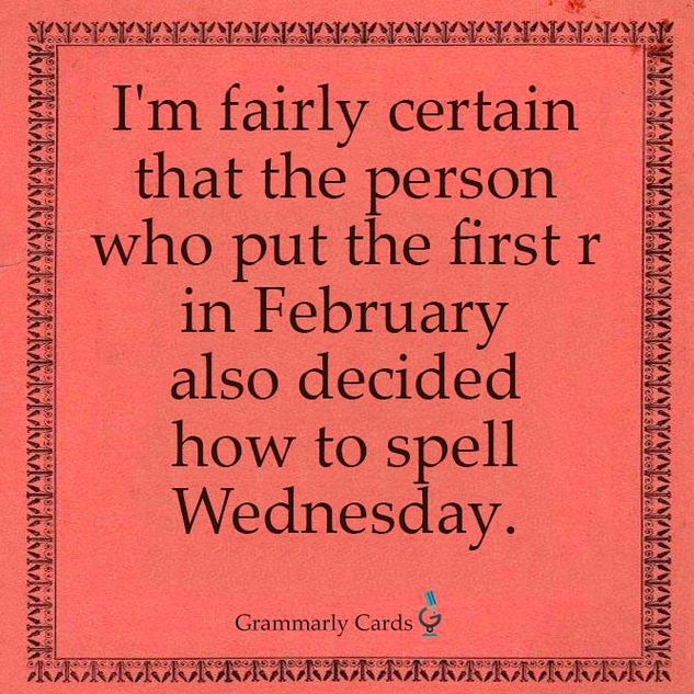 English, spelling, February, Wednesday