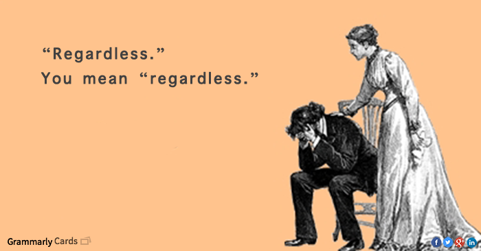 Regardless Of