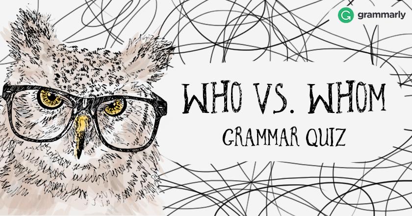 Who Whom Quiz