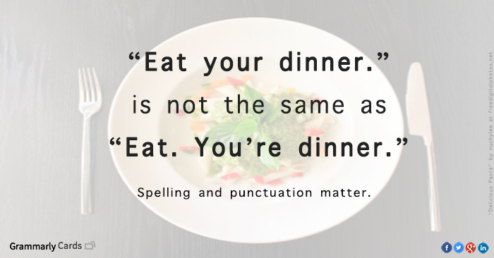 3 punctuation mistakes that can make you look like a cannibal