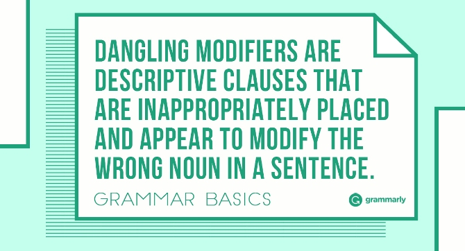 How to Eliminate Dangling Modifiers from Your Writing