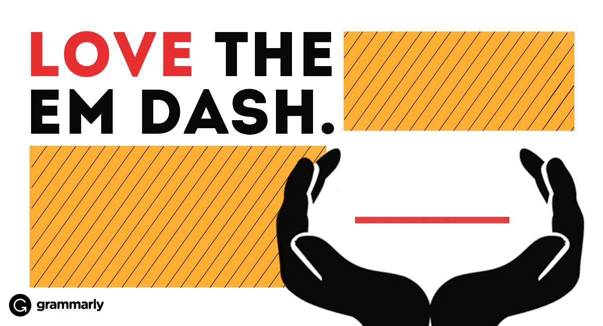love-the-em-dash