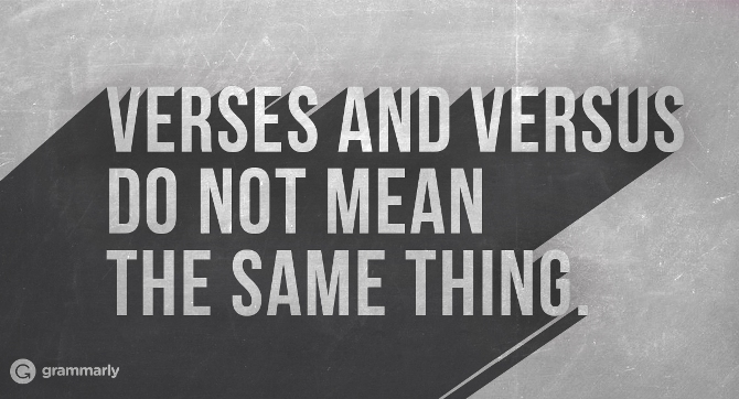 Verses and versus do not mean the same thing