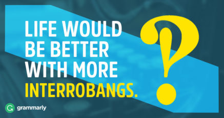 Say What?! Meet the Interrobang.