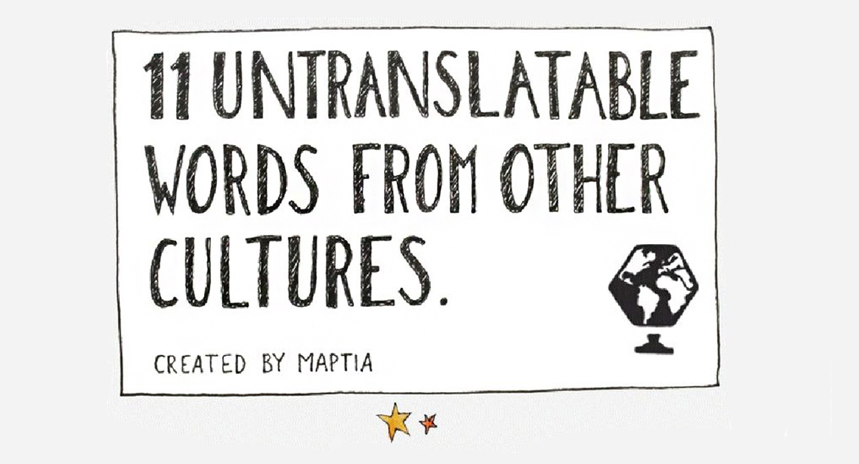 11  amazing  untranslatable words from other cultures