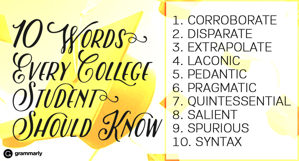 10 words every college student should know grammarly blog
