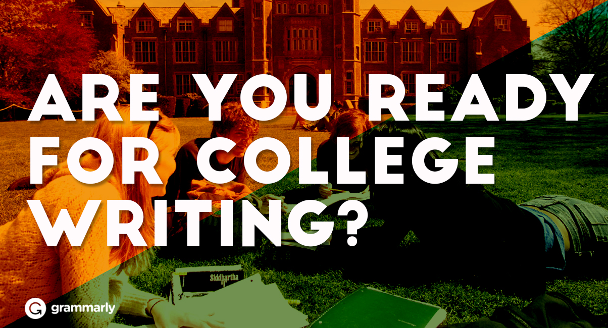 How to Prepare for the Demands of College Writing