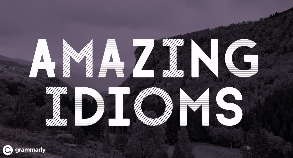 5 Idioms and Their Fascinating Origins
