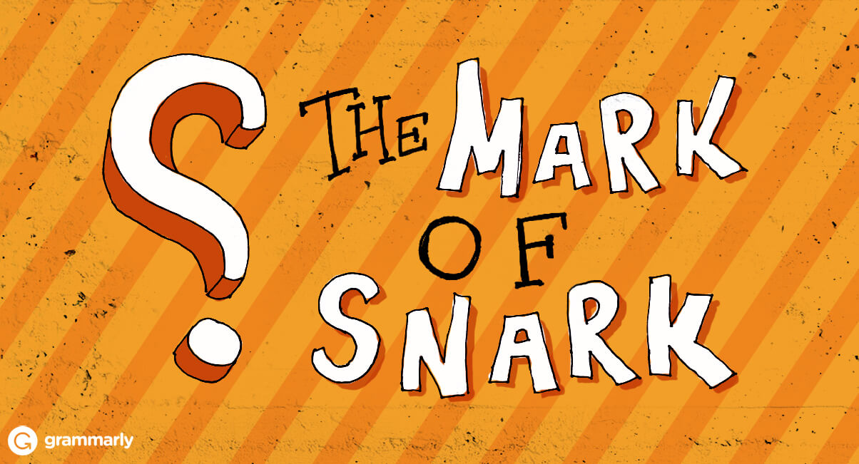 Introducing the Snark Mark and Why You Should Use It
