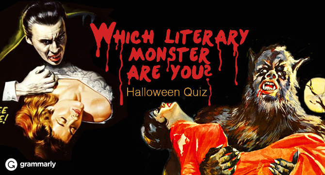Which Literary Monster Are You? Halloween Quiz