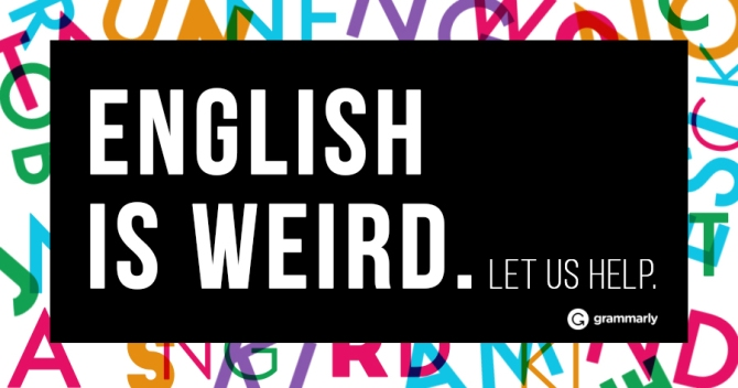 English is weird. Let us help.