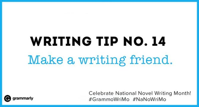 Make a writing friend.