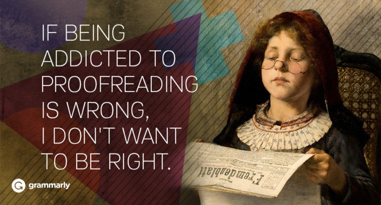 4 Reasons You Should Form a Proofreading Habit