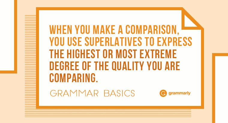 Grammar Basics: What Are Superlatives?