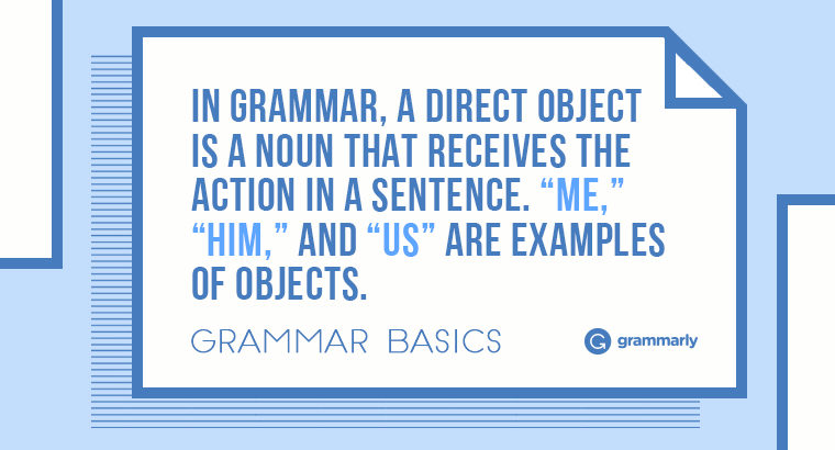 Grammar Basics: What Is Objective Case?