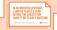 Grammar Basics: What Is Sentence Inversion?