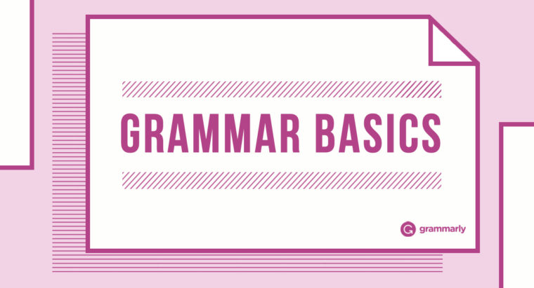 learn the basics of grammar one day at a time grammarly blog