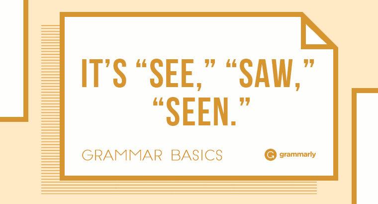 "Grammar Basics: How Do You Conjugate ""See""?"