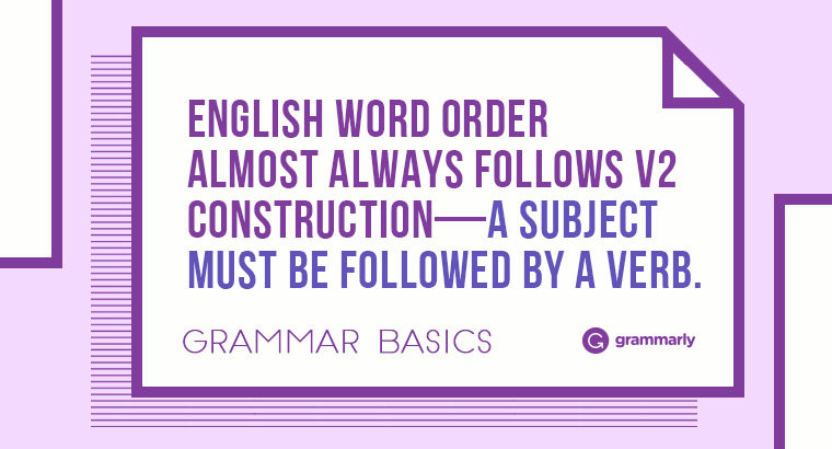 Grammar Basics: What Is the Correct Word Order in English?
