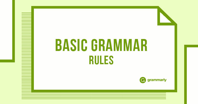 24 of the Most Basic Grammar Rules