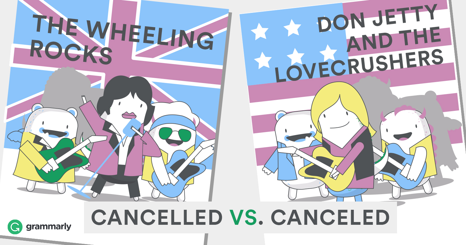 Is It Canceled or Cancelled? | Grammarly