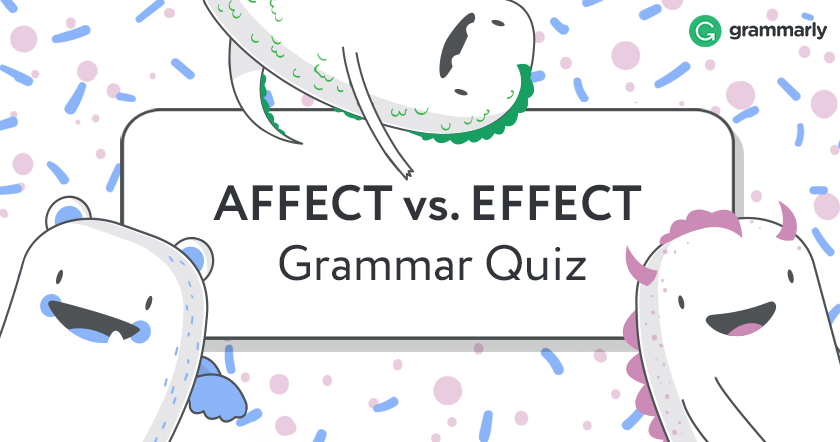 Affect vs Effect Quiz