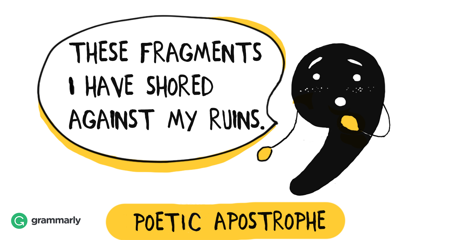 Everything You Want To Know About Poetic Apostrophe Grammarly Blog