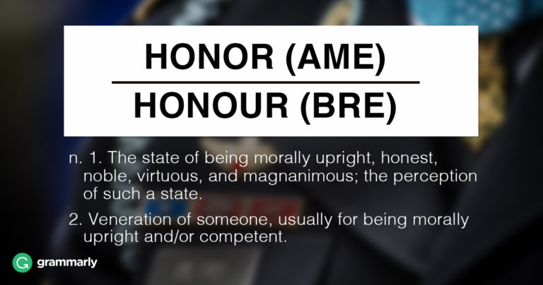 Is It Honor or Honour? | Grammarly Blog