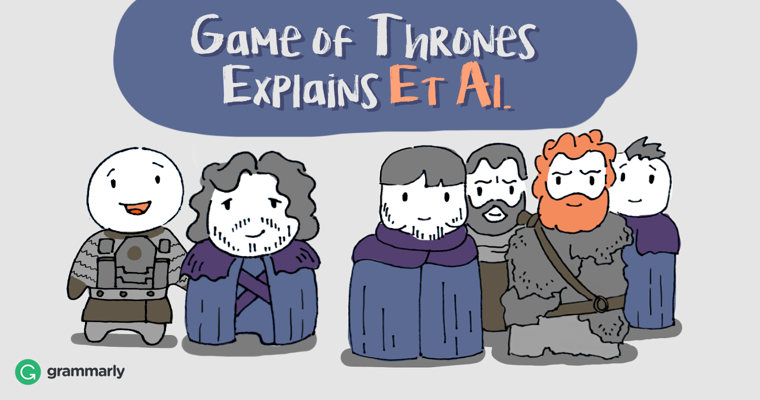 Et Al Explanation With Game Of Thrones Image