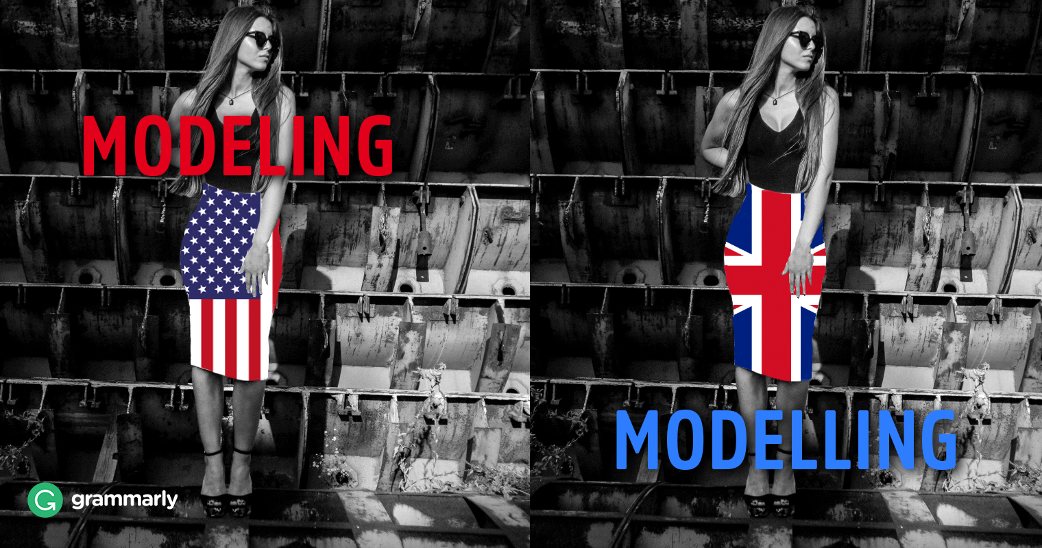 modeling vs modelling grammarly blog
