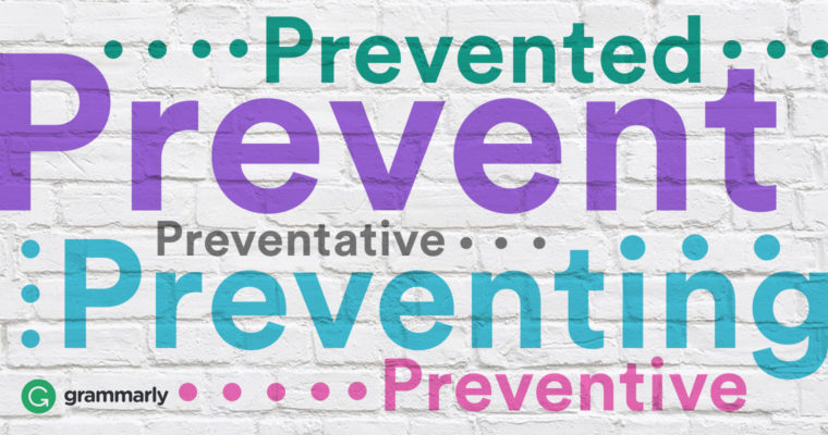 Preventative and Preventive: What's the Difference?
