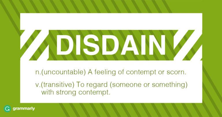 Disdain Meaning | Grammarly Blog