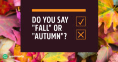 "Do You Say ""Fall"" or ""Autumn""?"