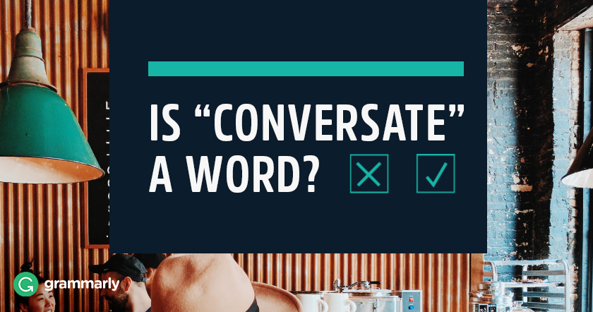 Is Conversate a Word?