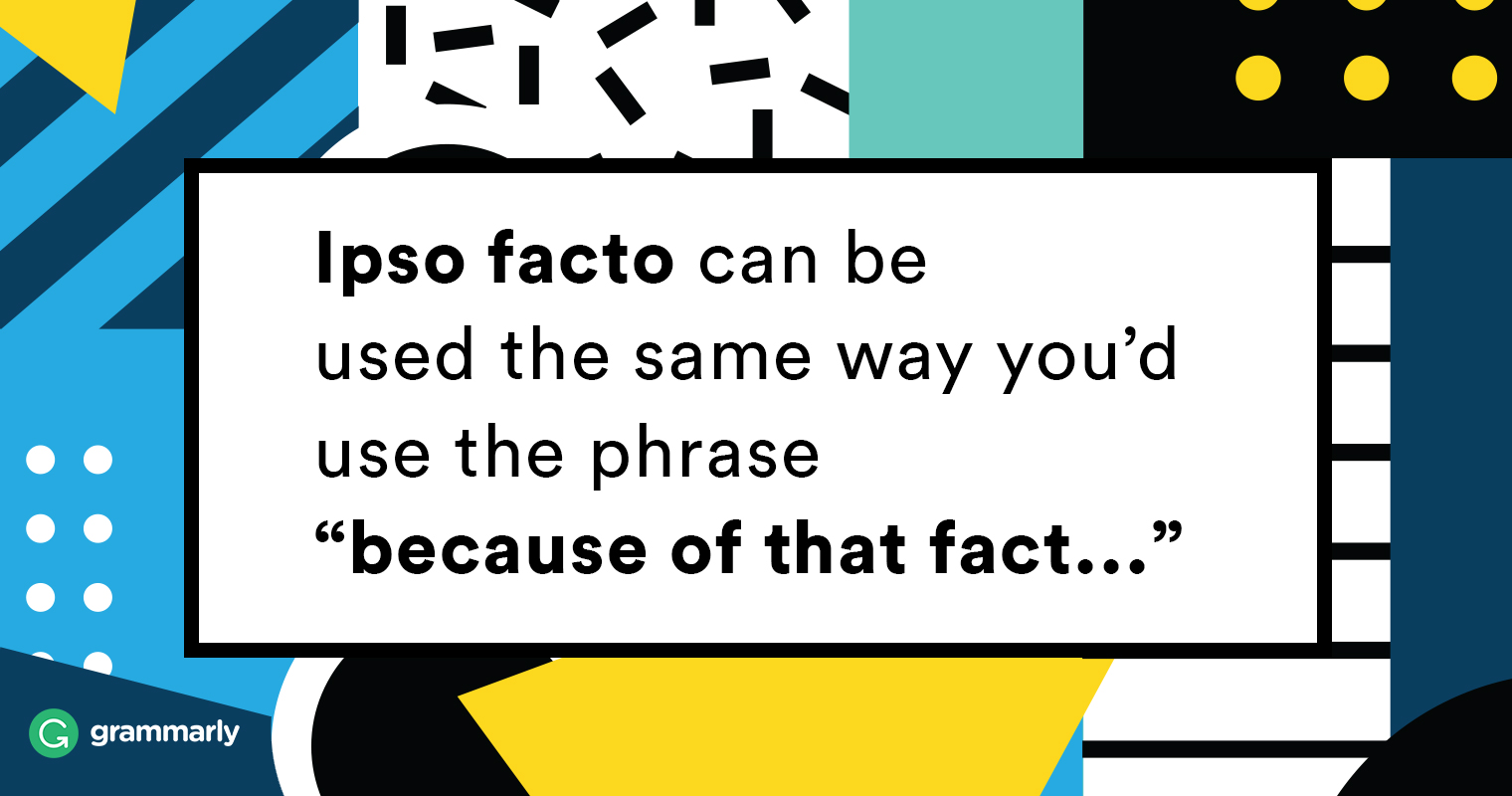 Ipso facto meaning