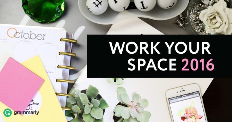 Announcing Work Your Space 2016