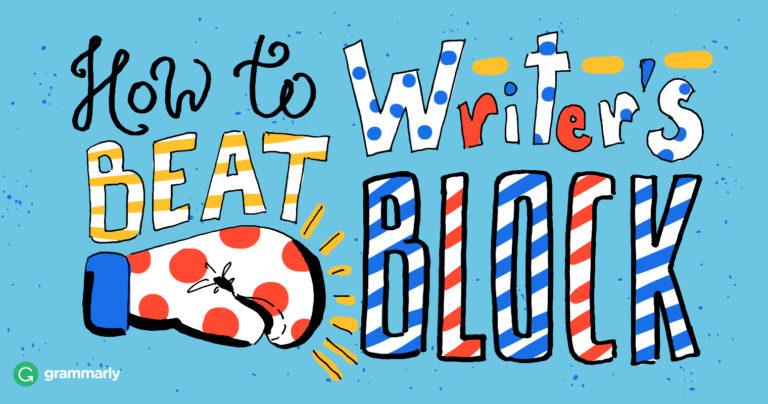 How to Beat Writer's Block   Grammarly