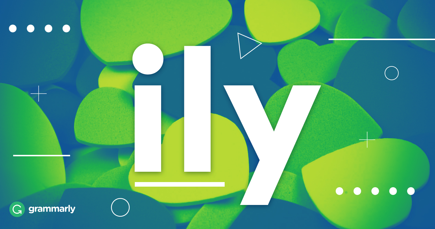 What Does Ily Mean? | Grammarly