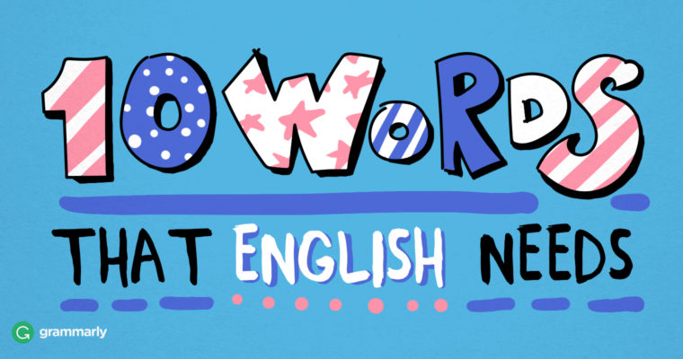 10 Words That English Needs