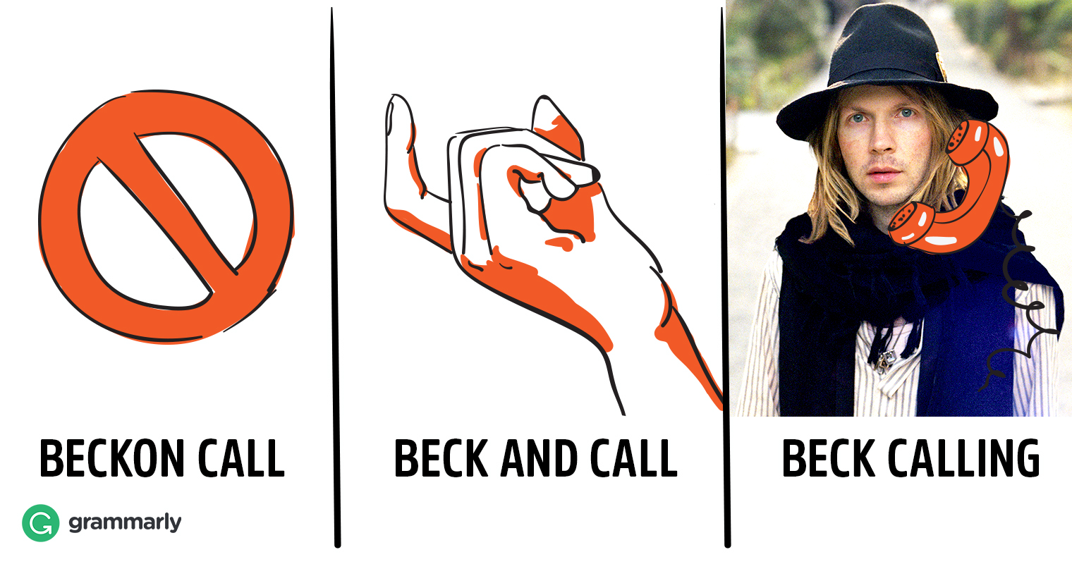 """Beck and Call"" or ""Beckon Call""—Which Is Right? image"