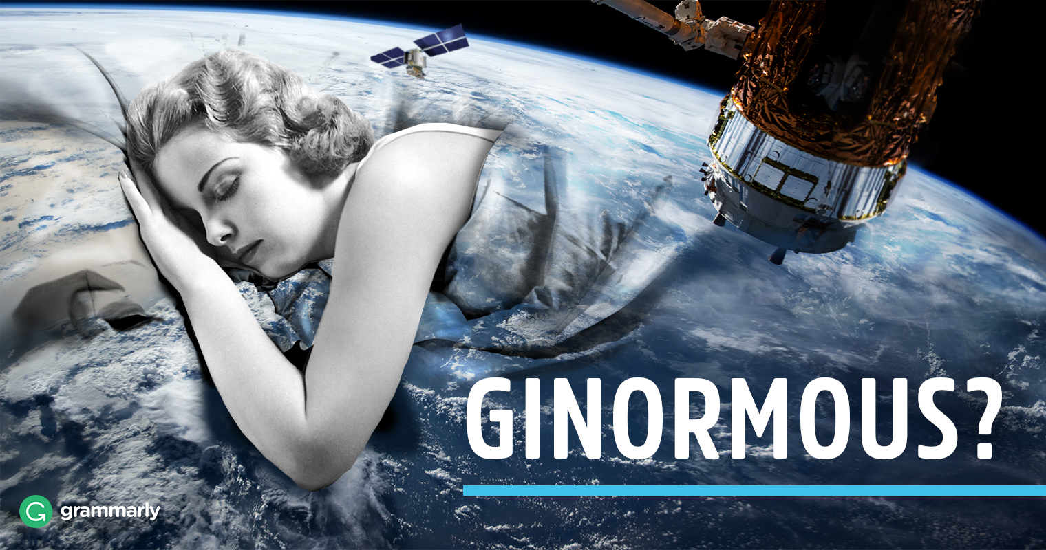 Is 'Ginormous' a Word? image