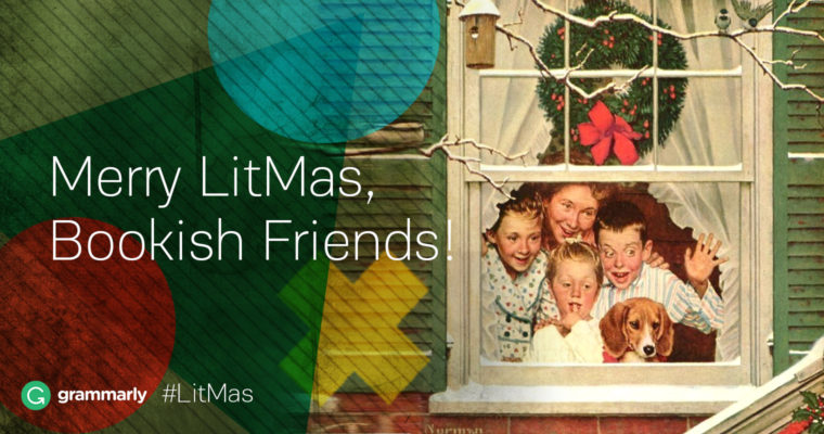 Welcome to LitMas, the Bookish Holiday Season