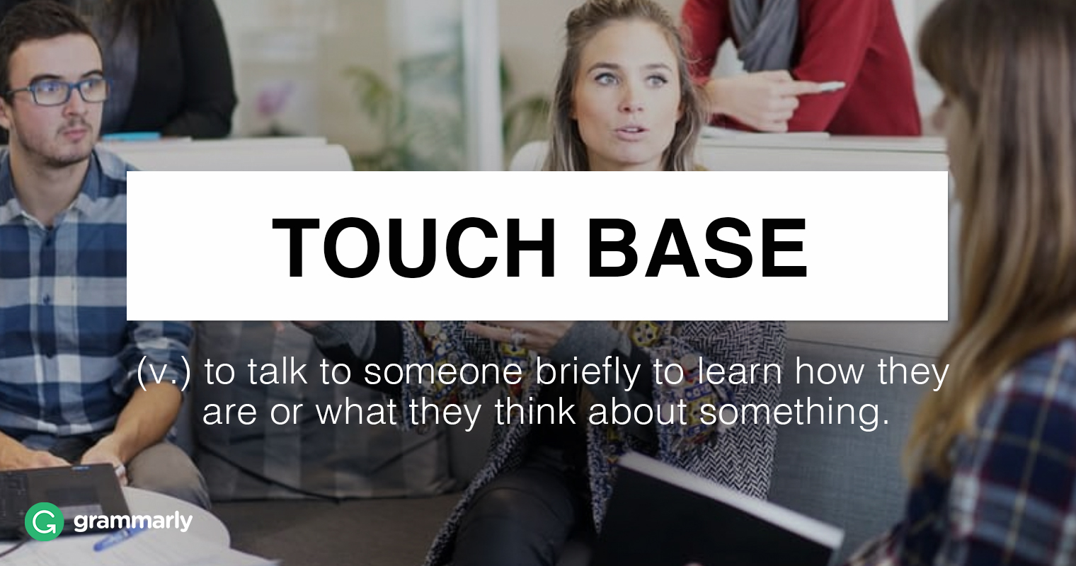 "How to Use ""Touch Base"" in a Sentence image"