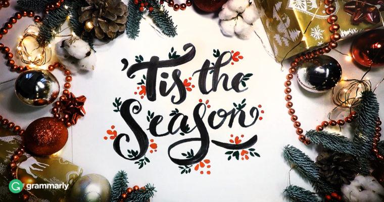 Why Do We Say 'Tis the Season?