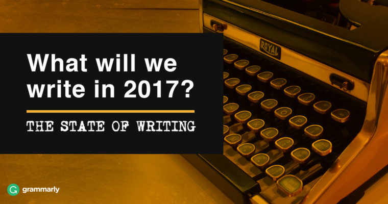 3 Trends That Will Dominate English Writing in 2017