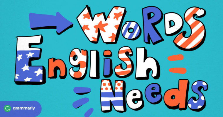 10 (More) Words That English Needs