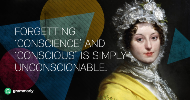 Make Up Your Mind, English! Conscious vs. Conscience and Unconscious vs. Unconscionable
