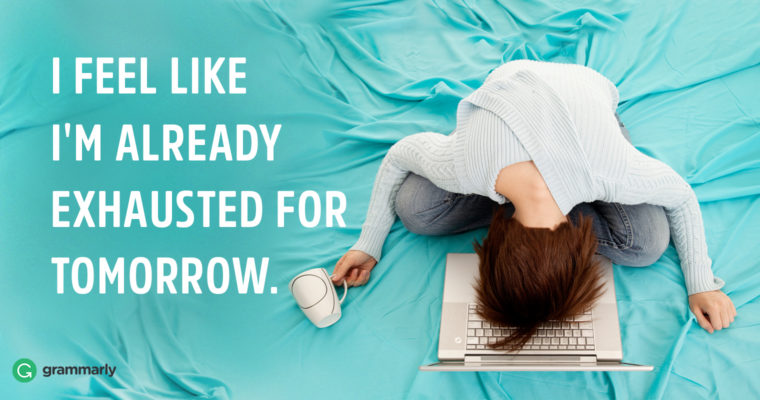 7 Ways to Motivate Yourself When You're Exhausted