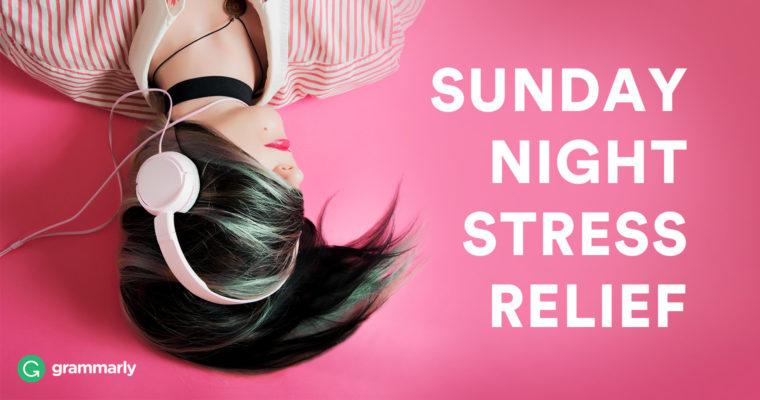 Here's Your Ultimate Sunday Night De-Stress Playlist