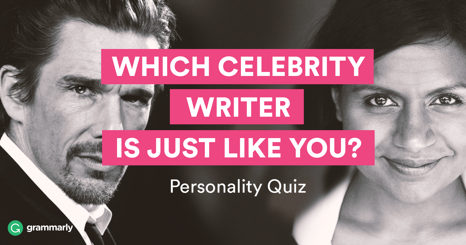"""""""Which Celebrity Writer Is Just Like You?"""" Quiz"""